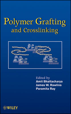 Polymer Grafting and Crosslinking book