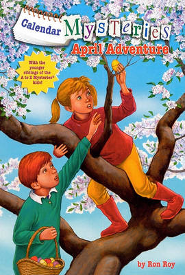 April Adventure by Ron Roy