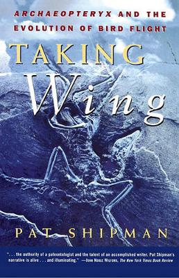 The Taking Wing by Pat Shipman