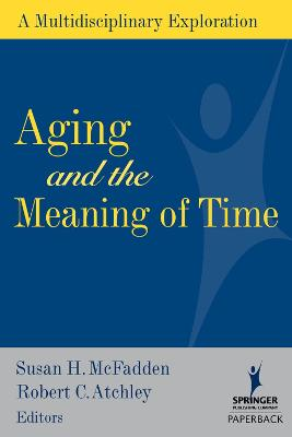 Aging and the Meaning of Time book