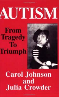 Autism by Professor Carol Johnson