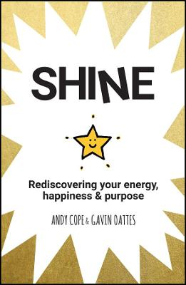 Shine by Andy Cope