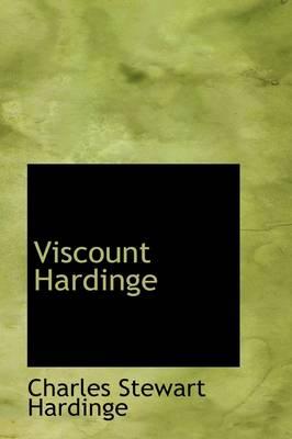 Viscount Hardinge by Charles Stewart Hardinge