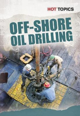 Offshore Oil Drilling by Nick Hunter