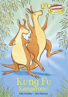 Kung Fu Kangaroos! by Sally Grindley