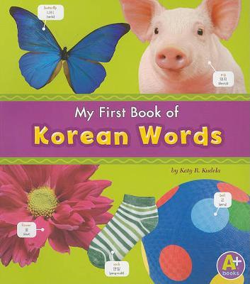 MyFirst Book of Korean Words book
