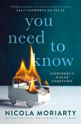 You Need to Know by Nicola Moriarty