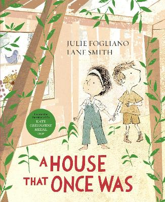 A House That Once Was by Julie Fogliano