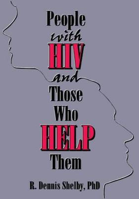 People with HIV and Those Who Help Them book