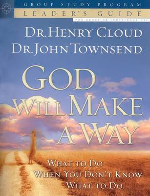 God Will Make a Way by Dr Henry Cloud
