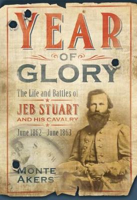 Year of Glory by Monte Akers