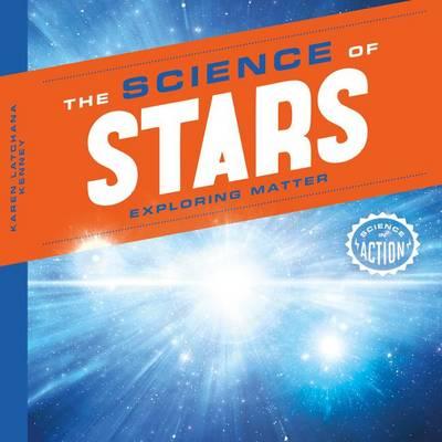 Science of Stars by Karen Latchana Kenney