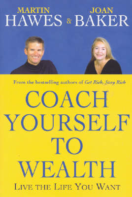 Coach Yourself to Wealth by Joan Baker