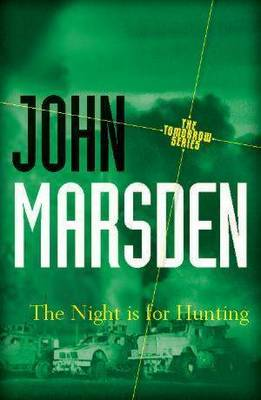 Night is for Hunting by John Marsden