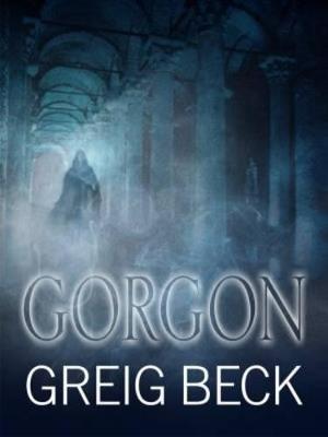 Gorgon by Greig Beck