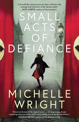 Small Acts of Defiance book