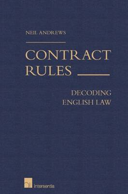 Contract Rules: Decoding English Law by Neil Andrews
