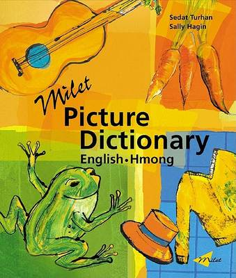 Milet Picture Dictionary (Hmong-English) English-Hmong by Sedat Turhan