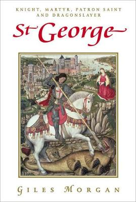 St George (new Edition) by Giles Morgan