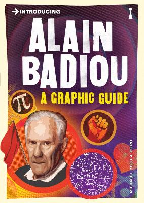 Introducing Alain Badiou by Michael J. Kelly