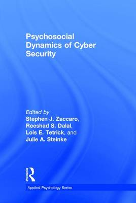 Psychosocial Dynamics of Cyber Security by Stephen J Zaccaro