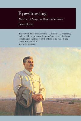 Eyewitnessing by Peter Y. Burke