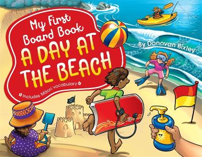 My First Board Book: A Day at the Beach by Donovan Bixley