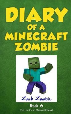 Zombie Goes to Camp Diary# 6 by Zack Zombie