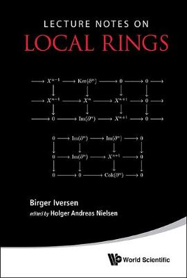Lecture Notes On Local Rings by Holger Andreas Nielsen