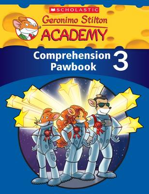 Geronimo Stilton Academy: Comprehension Pawbook Level 3 by Scholastic Teaching Resources