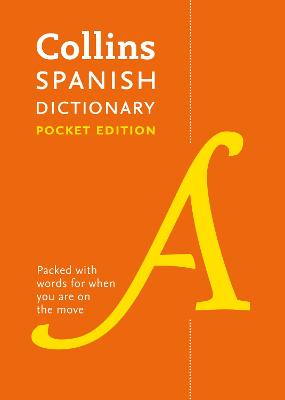 Collins Spanish Dictionary Pocket Edition by Collins Dictionaries