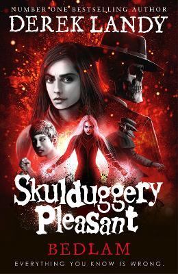 Skulduggery Pleasant #12: Bedlam book