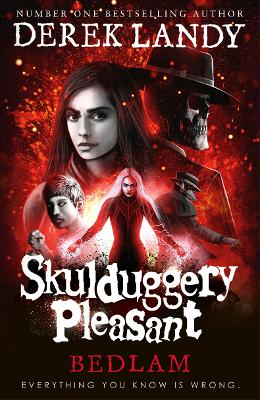 Skulduggery Pleasant #12: Bedlam by Derek Landy