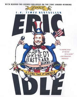 Greedy Bastard Diary by Eric Idle