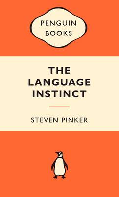Language Instinct by Steven Pinker