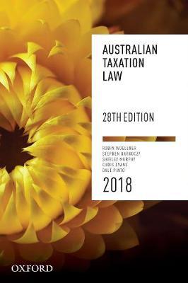 Australian Taxation Law 2018 by Robin Woellner