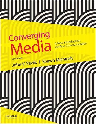 Converging Media by John V. Pavlik