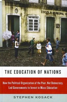 The Education of Nations by Stephen Kosack