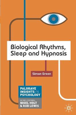 Biological Rhythms, Sleep and Hypnosis book