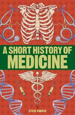 A Short History of Medicine book