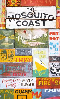 Mosquito Coast by Paul Theroux
