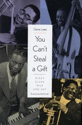 You Can't Steal a Gift by Gene Lees