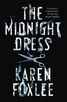 The Midnight Dress by Karen Foxlee