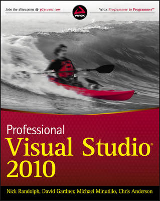 Professional Visual Studio 2010 by Nick Randolph