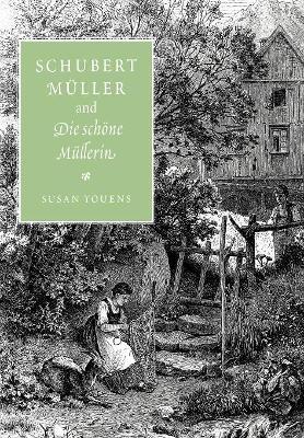 Schubert, Muller, and Die schoene Mullerin book