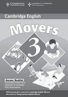 Cambridge Young Learners English Tests Movers 3 Answer Booklet book