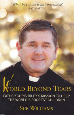World Beyond Tears by Sue Williams