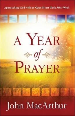 A Year of Prayer by John F. MacArthur
