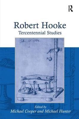 Robert Hooke: Tercentennial Studies by Michael Hunter