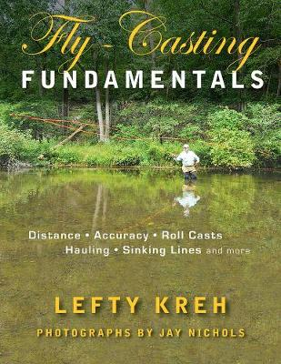 Fly-Casting Fundamentals by Lefty Kreh